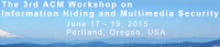 IH&MMSec 2015 — 3rd ACM Workshop Information Hiding and Multimedia Security