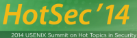 HotSec '14 — 2014 USENIX Summit on Hot Topics in Security